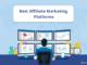 Best 15 Affiliate Marketing Platforms