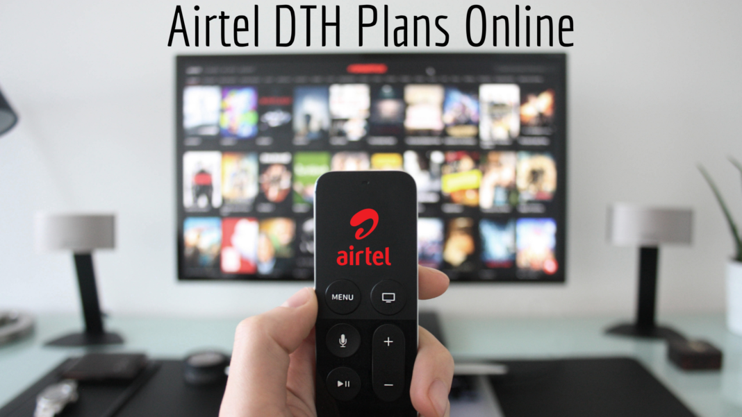 How to Get Airtel 6-Months or 1-Year DTH Plans Online?