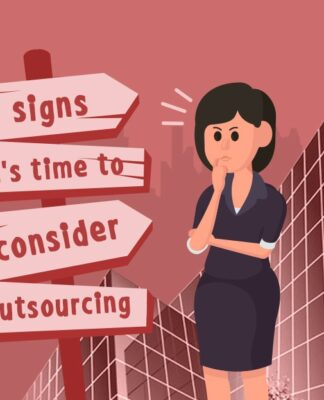 8 Signs It's Time to Start Outsourcing