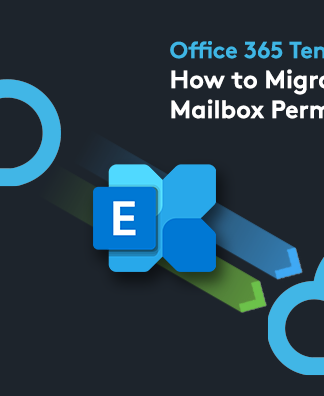 Need to Move Email Tenants? Try these Office 365 to Office 365 Migration Services