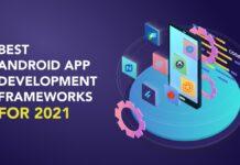 Best Android App Development Frameworks
